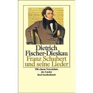 Franz Schubert und seine Lieder (insel taschenbuch)