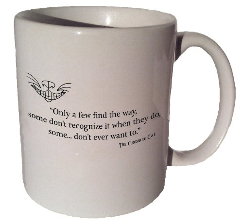 """Cheshire Cat Alice In Wonderland """"Only A Few Find The Way"""" Quote Coffee Tea Ceramic Mug 11 Oz"""