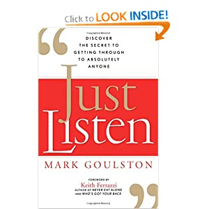 Just Listen - Mark Goulston M.D