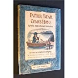 Father Bear Comes Home: An I Can Read Book