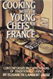 Cooking With the Young Chefs of France (0871314681) by Ortiz, Elisabeth Lambert