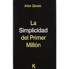 Aitor Zárate – La simplicidad del primer millón