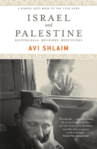 Israel and Palestine: Reappraisals, Revisions, Refutations