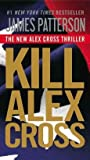 img - for [(Kill Alex Cross)] [By (author) James Patterson] published on (November, 2012) book / textbook / text book