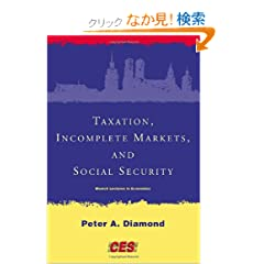 Taxation, Incomplete Markets, and Social Security (Munich Lectures in Economics)