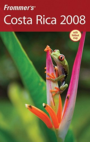 Frommer's Costa Rica 2008 (Frommer's Complete Guides)