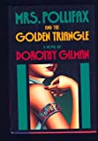 Mrs. Pollifax and the Golden Triangle (0385237103) by Gilman, Dorothy