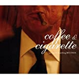 Coffee and Cigarette [Rambling Records RBRE9047]