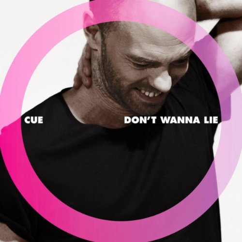 Cue-Dont Wanna Lie-PROMO-CDR-FLAC-2012-WRE Download