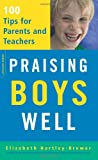 img - for Praising Boys Well: 100 Tips for Parents and Teachers book / textbook / text book