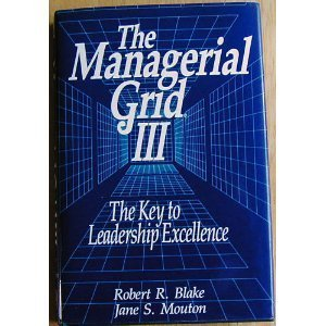 the-managerial-grid-iii-a-new-look-at-the-classic-that-has-boosted-productivity-and-profits-for-thou