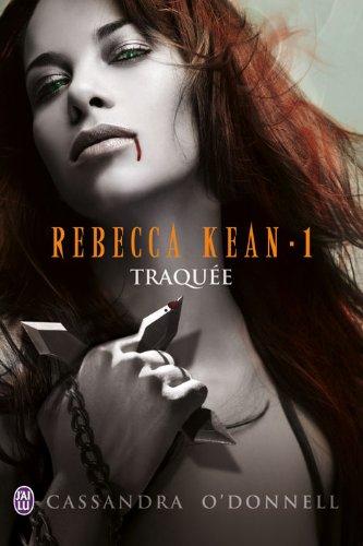 Rebecca Kean (5 Tomes) - Cassandra O'Donnell 41v5p05twsL._