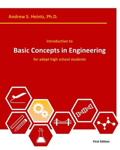 Introduction to Basic Concepts in Engineering: for adept high school students