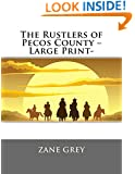 The Rustlers of Pecos County -Large Print-
