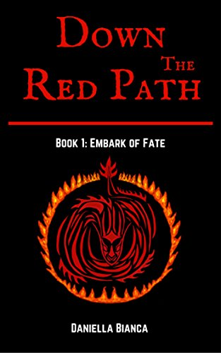 Down the Red Path: Embark of Fate