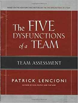 five dysfunctions of a team assessment pdf