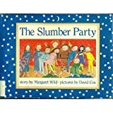 SLUMBER PARTY CL (0395665981) by Wild, Margaret