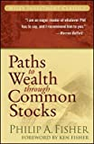 img - for [(Paths to Wealth Through Common Stocks )] [Author: Philip A. Fisher] [Aug-2007] book / textbook / text book