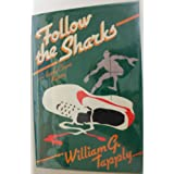 Follow the Sharks: A Brady Coyne Mysteryby William G. Tapply