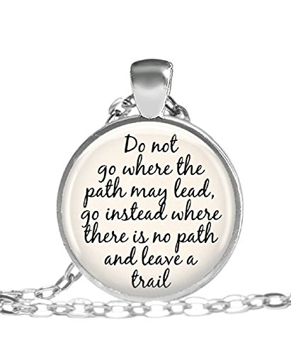 Inspirational-Necklace-Do-Not-Go-Where-the-Path-May-Lead-Affirmation-Jewelry-Pendant-Necklace