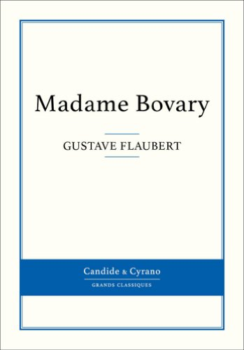 Gustave Flaubert - Madame Bovary (French Edition)