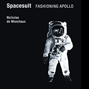 Spacesuit: Fashioning Apollo Audiobook
