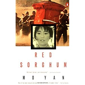 Red Sorghum: A Novel of China by Yan, Mo; Goldblatt, Howard published by Penguin Books Paperback