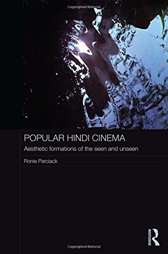 Popular Hindi Cinema: Aesthetic Formations of the Seen and Unseen (Routledge Contemporary South Asia Series)