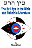 img - for Evil Eye in the Bible and Rabbinic Literature by Rivka Ulmer (1994-01-30) book / textbook / text book