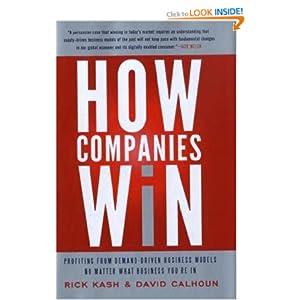 How Companies Win - Rick Kash