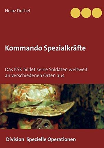 Buchcover: Kommando Spezialkräfte 3 - Division Spezielle Operationen: Das KSK bildet seine Soldaten weltweit an verschiedenen Orten aus.