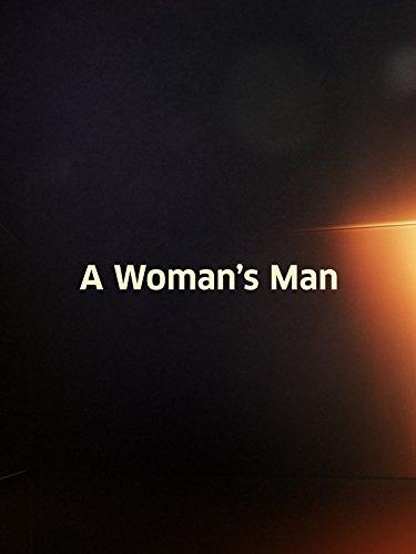 Woman's Man, A