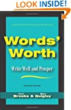Words' Worth: Write Well and Prosper