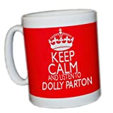 KEEP CALM AND LISTEN TO DOLLY PARTON (RED) MUG