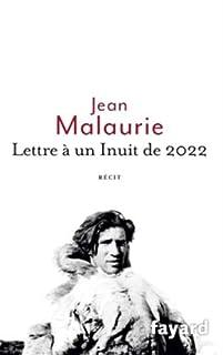 Lettre à un Inuit de 2022, Malaurie, Jean