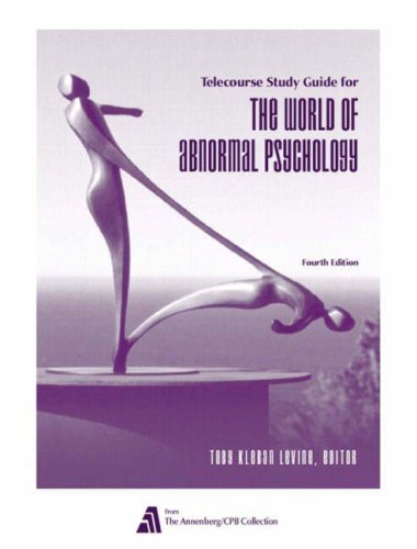 The World of Abnormal Psychology Telecourse: A 13-Part Television Course