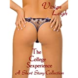 The College Sexperience: A Short Story Collectiondi Vivian Leigh