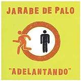 Songtexte von Jarabe de Palo - Adelantando