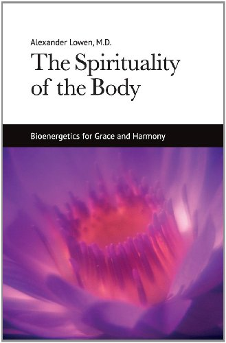 Dr. Alexander Lowen M.D. - The Spirituality of the Body