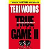 True to the Game II ~ Teri Woods