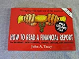 img - for How to Read a Financial Report 5th edition (fifth edition) for managers entrepreneurs lenders lawyers and investors 1999 paperback book / textbook / text book