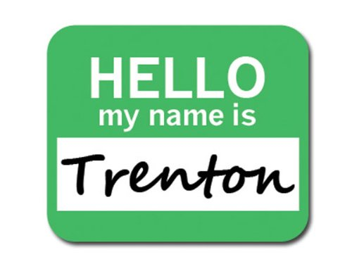trenton-hello-my-name-is-mousepad-mouse-pad