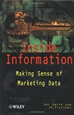 Inside Information: Making Sense of Marketing Data