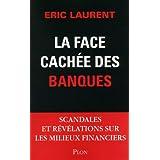 La face cach�e des banquespar �ric Laurent