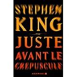 Juste avant le cr�pusculepar Stephen King