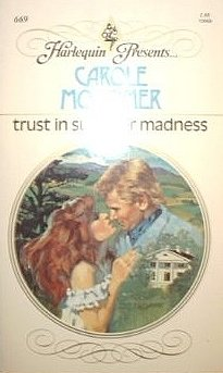 Trust In Summer Madness