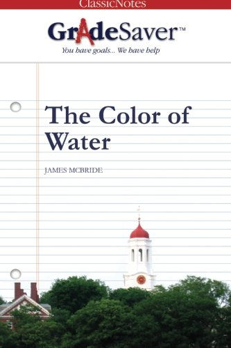 The color of water : a Black man's tribute to his white mother