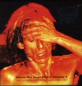 Iggy Pop - Where the Faces Shine, Vol. 2: The Official Live Experience - Zortam Music