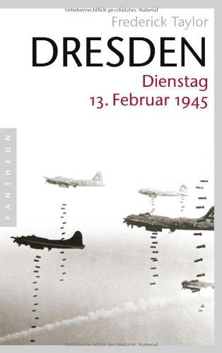 Dresden: Dienstag, 13. Februar 1945 (in German)