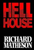 Richard Matheson's Hell House (1600102638) by Matheson, Richard